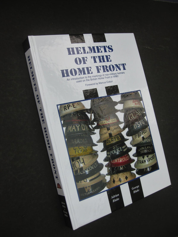 Helmets of the Home Front - New Book