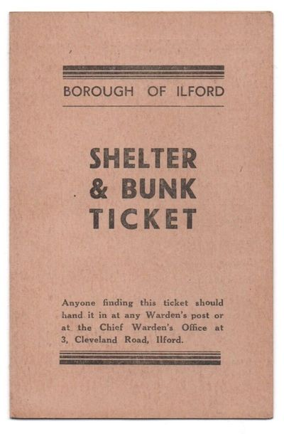 WW2 Borough of Ilford Shelter & Bunk Ticket (front)
